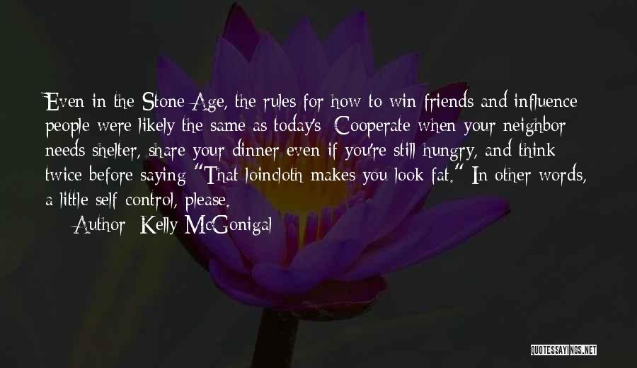 Words For Friends Quotes By Kelly McGonigal