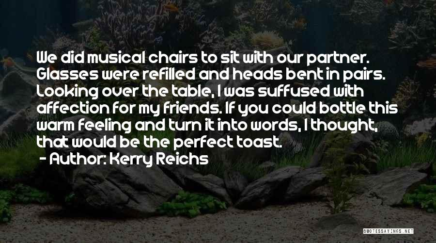 Words For Friends Quotes By Kerry Reichs