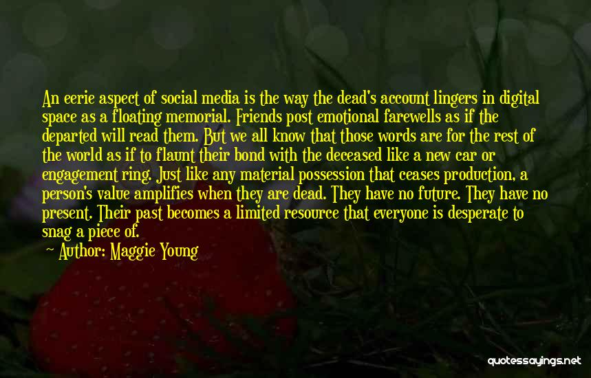 Words For Friends Quotes By Maggie Young