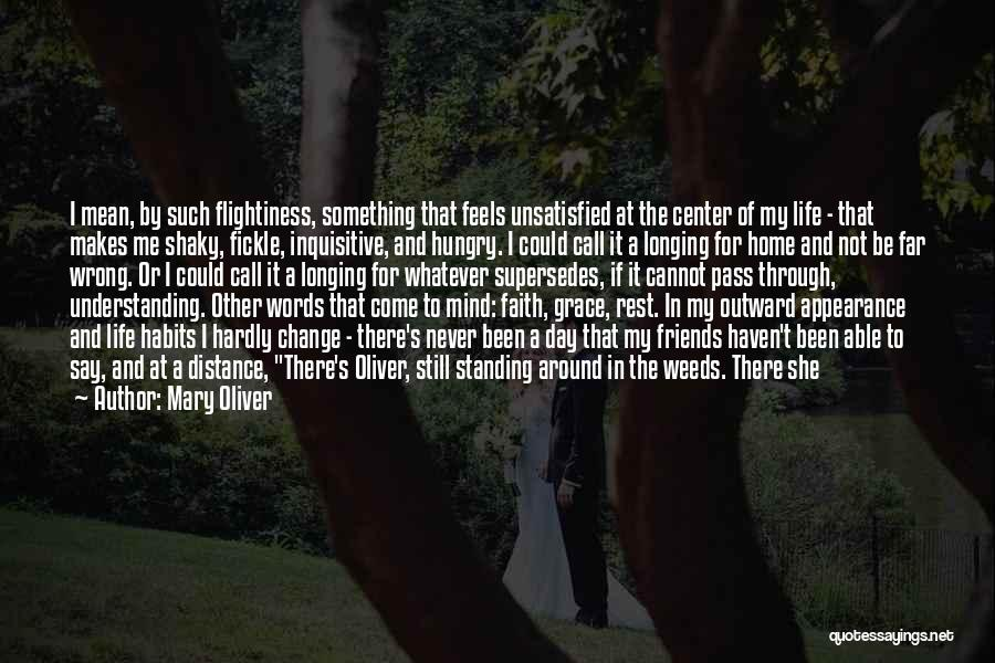 Words For Friends Quotes By Mary Oliver