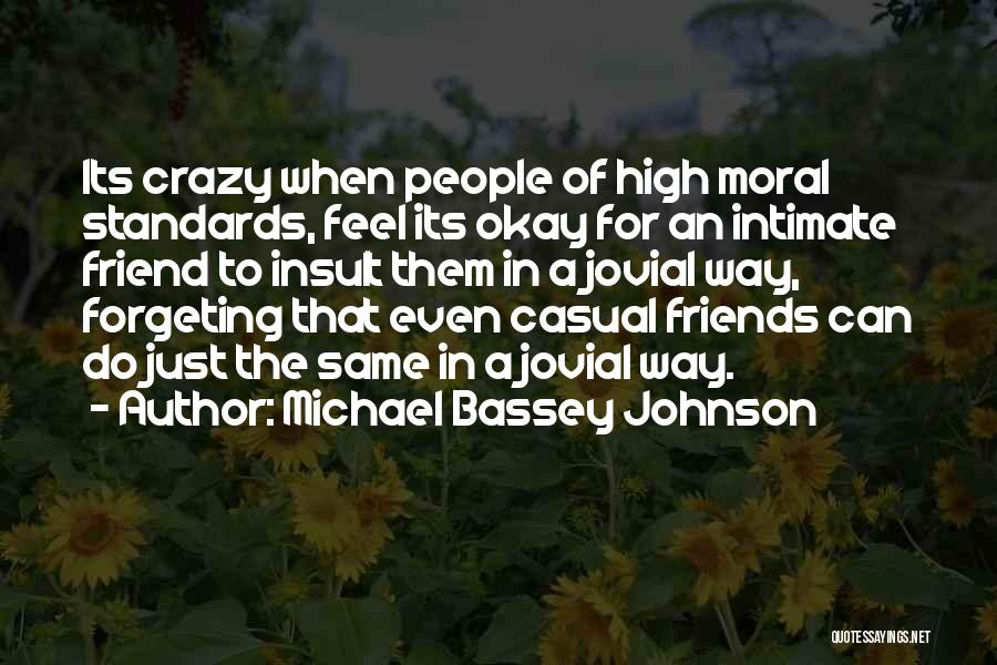 Words For Friends Quotes By Michael Bassey Johnson