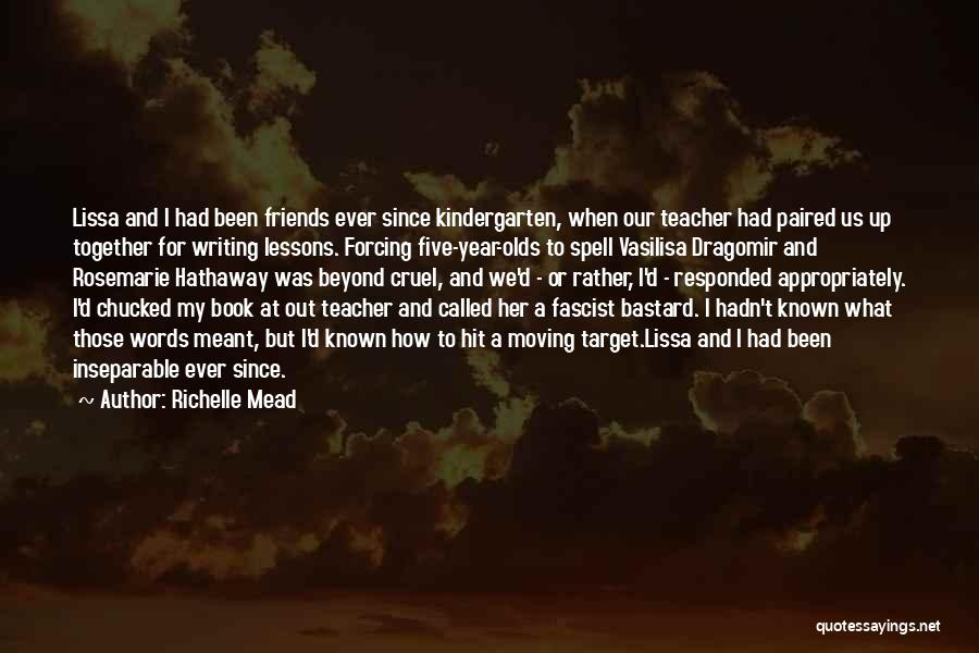 Words For Friends Quotes By Richelle Mead