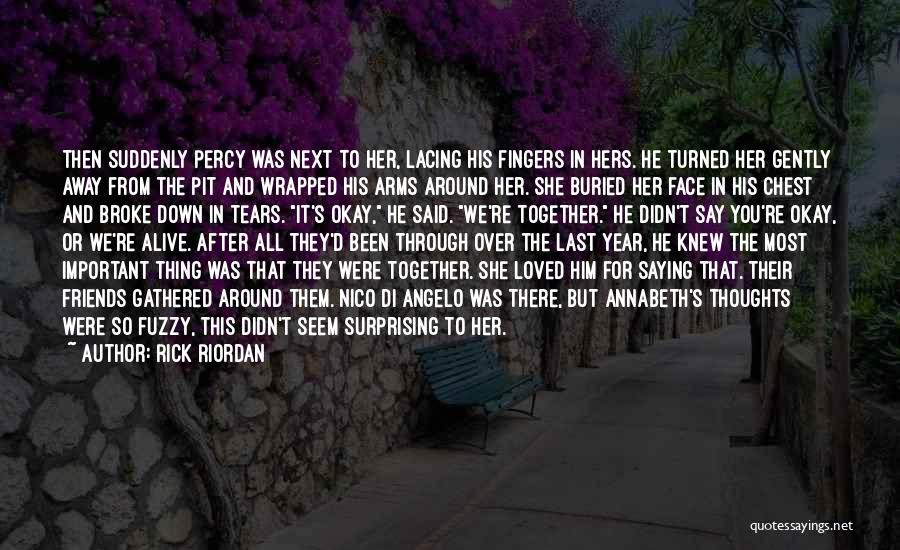 Words For Friends Quotes By Rick Riordan