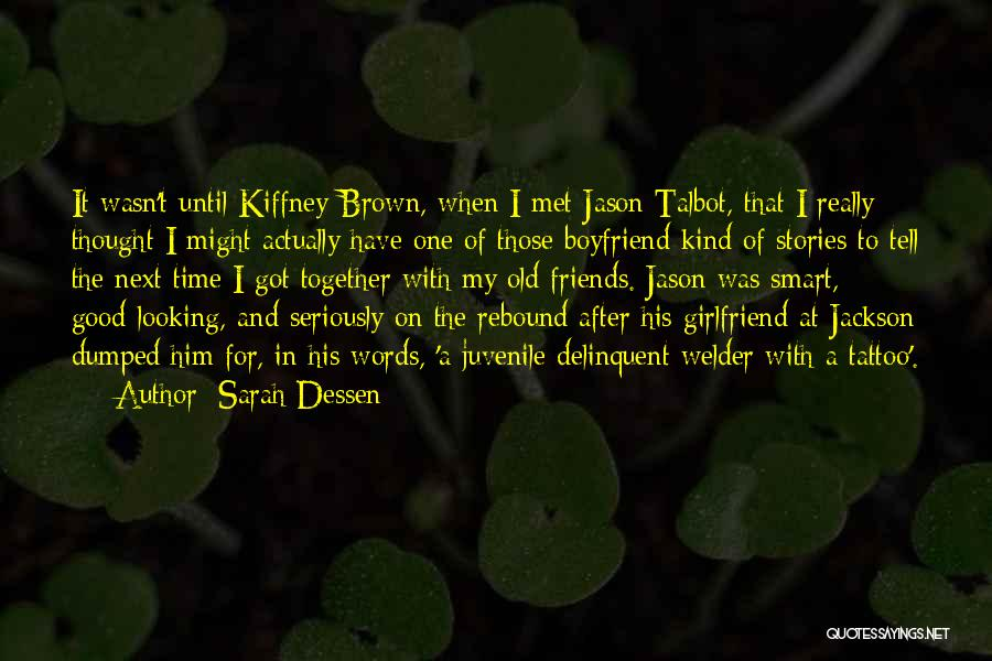 Words For Friends Quotes By Sarah Dessen