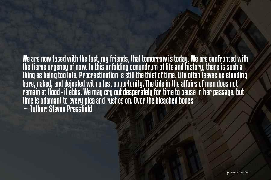 Words For Friends Quotes By Steven Pressfield