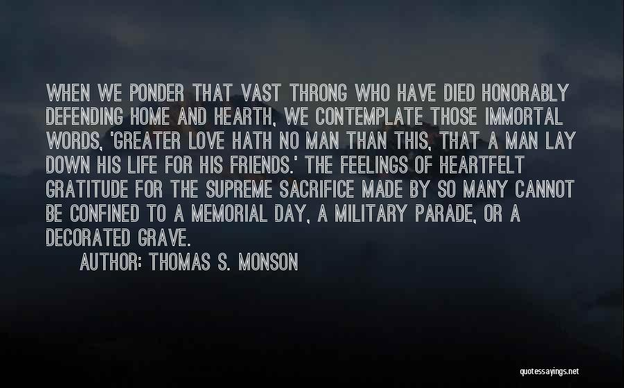 Words For Friends Quotes By Thomas S. Monson