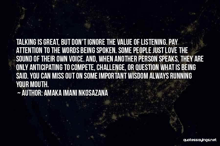 Words Just Being Words Quotes By Amaka Imani Nkosazana
