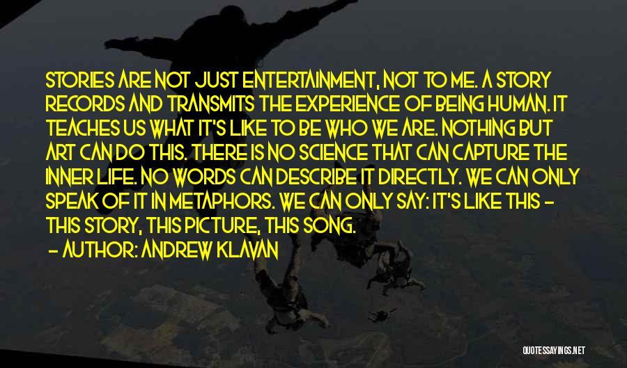 Words Just Being Words Quotes By Andrew Klavan