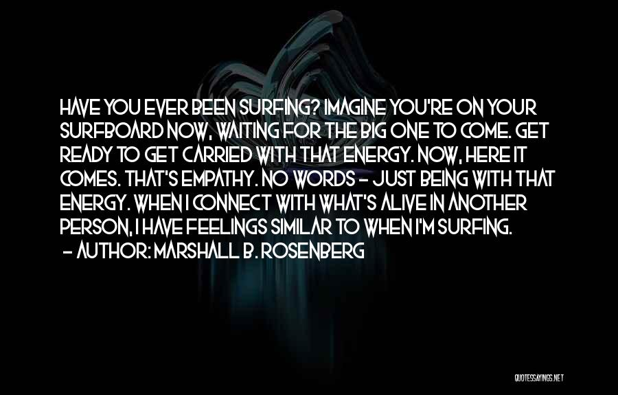 Words Just Being Words Quotes By Marshall B. Rosenberg