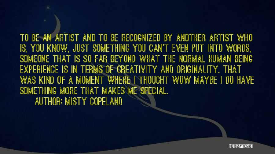 Words Just Being Words Quotes By Misty Copeland