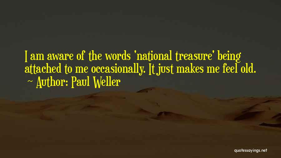 Words Just Being Words Quotes By Paul Weller