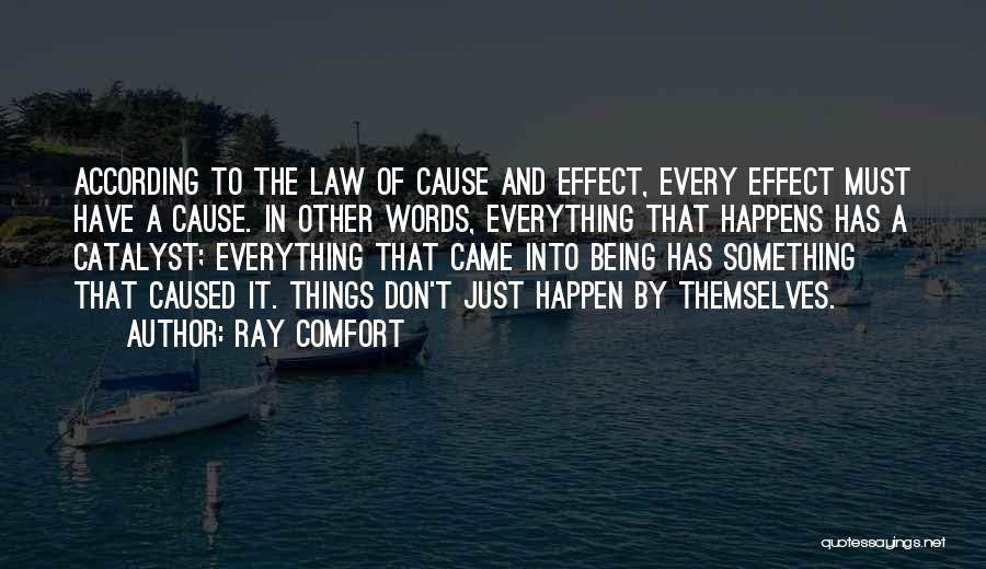 Words Just Being Words Quotes By Ray Comfort