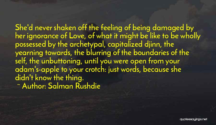 Words Just Being Words Quotes By Salman Rushdie