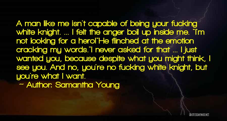 Words Just Being Words Quotes By Samantha Young