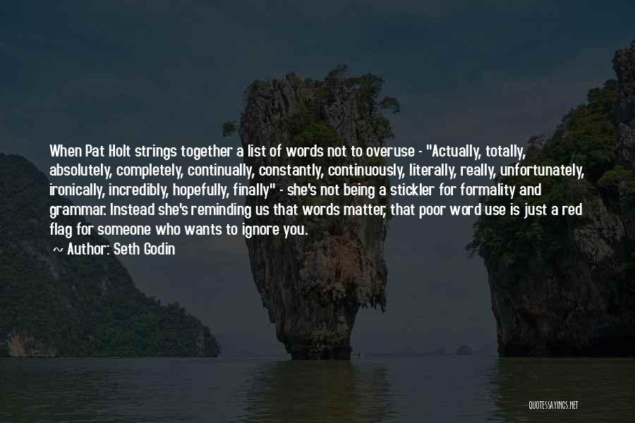 Words Just Being Words Quotes By Seth Godin