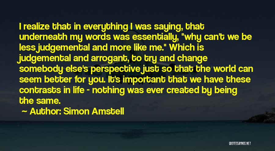Words Just Being Words Quotes By Simon Amstell
