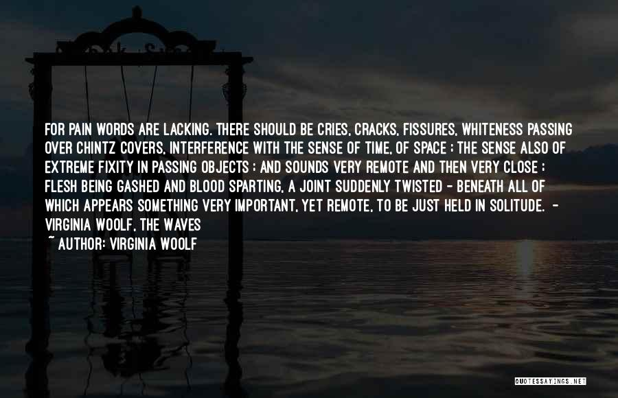 Words Just Being Words Quotes By Virginia Woolf