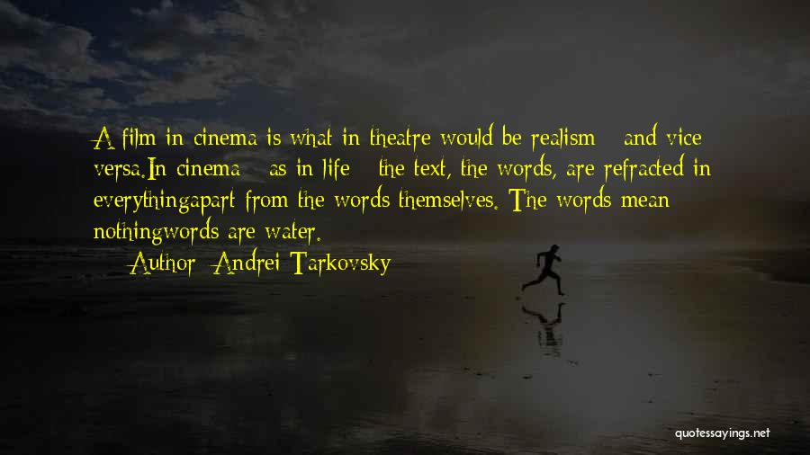 Words Mean Nothing Quotes By Andrei Tarkovsky
