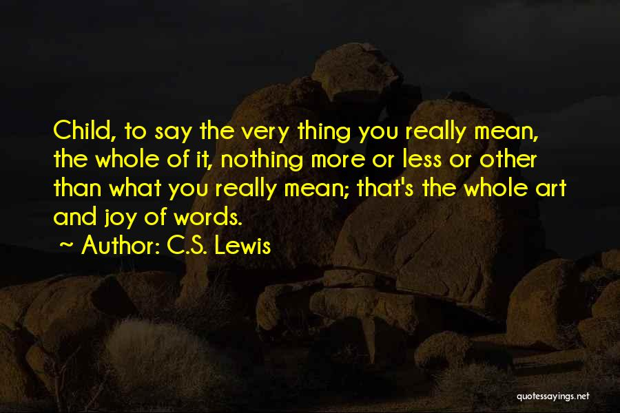 Words Mean Nothing Quotes By C.S. Lewis