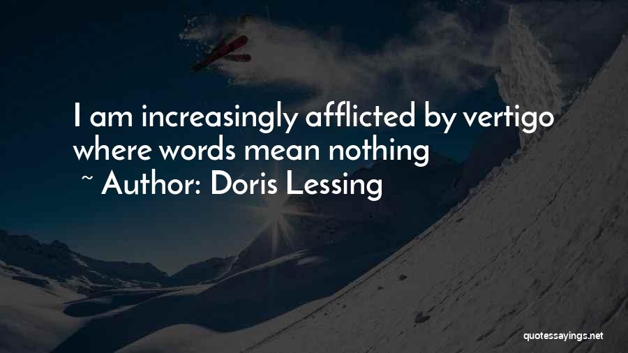 Words Mean Nothing Quotes By Doris Lessing