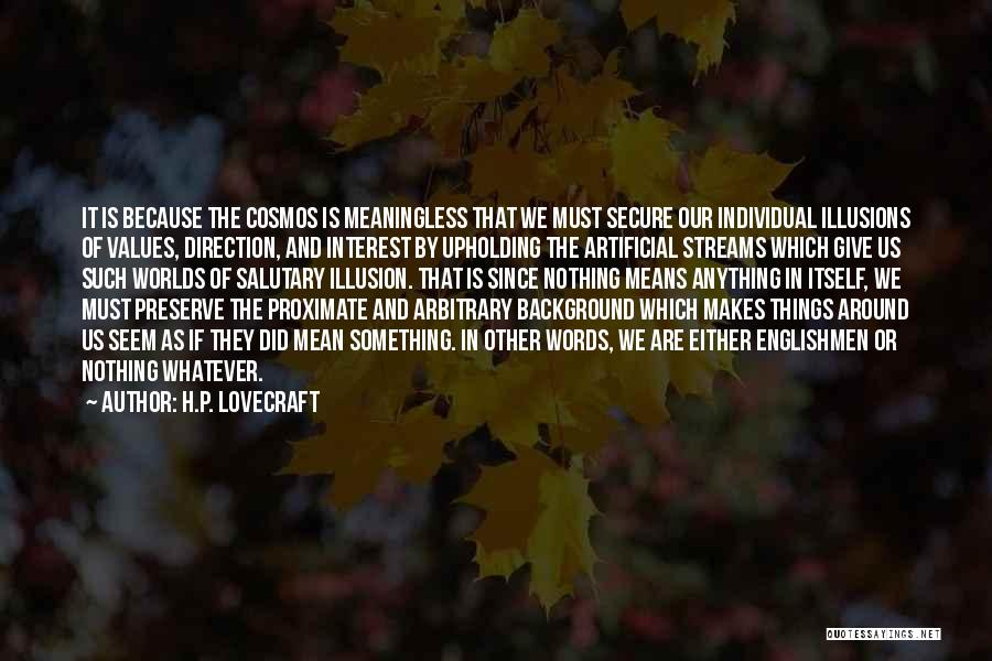 Words Mean Nothing Quotes By H.P. Lovecraft