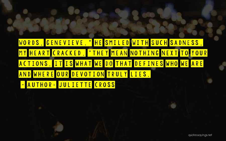 Words Mean Nothing Quotes By Juliette Cross