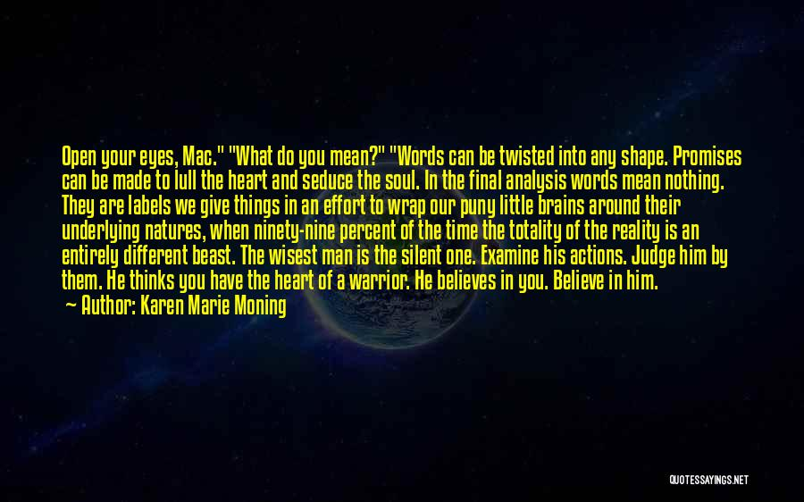 Words Mean Nothing Quotes By Karen Marie Moning