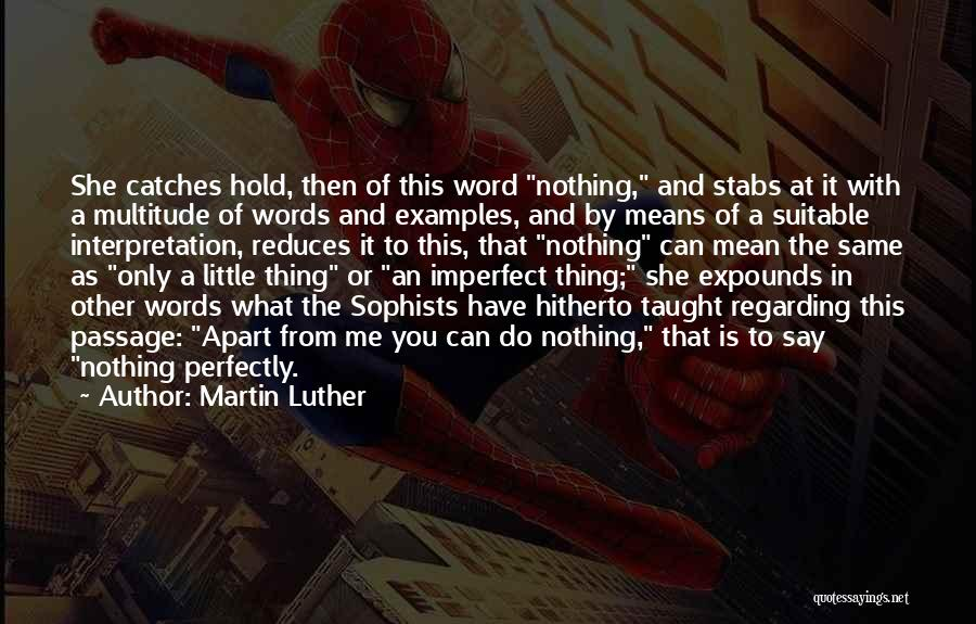 Words Mean Nothing Quotes By Martin Luther