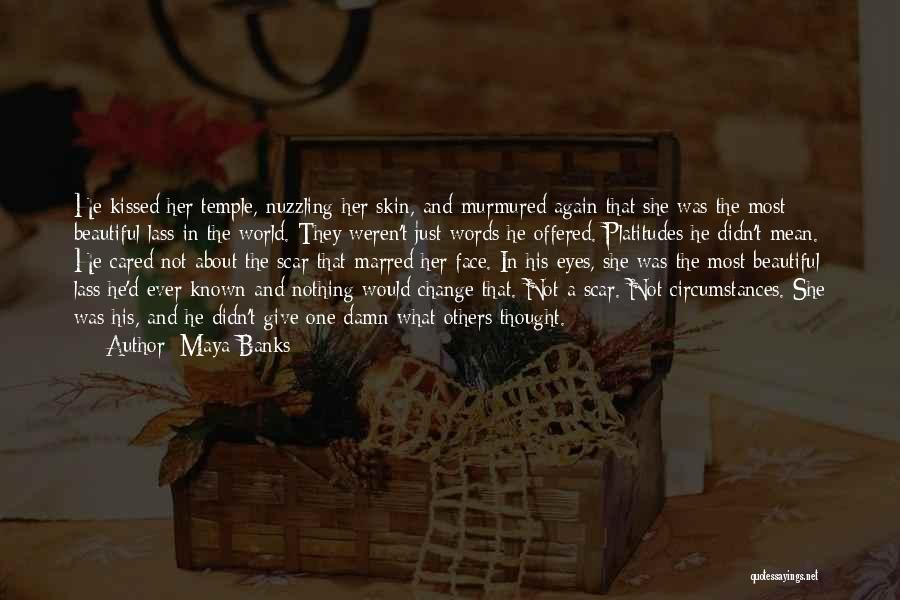 Words Mean Nothing Quotes By Maya Banks