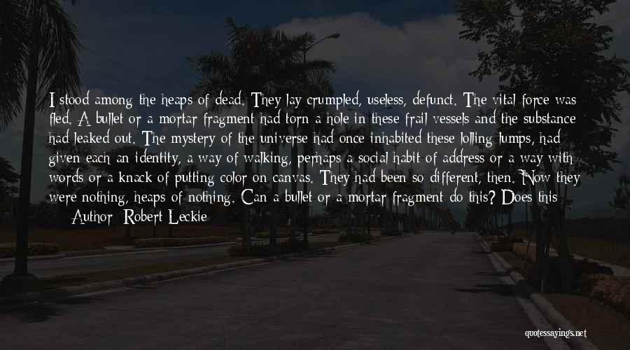 Words Mean Nothing Quotes By Robert Leckie