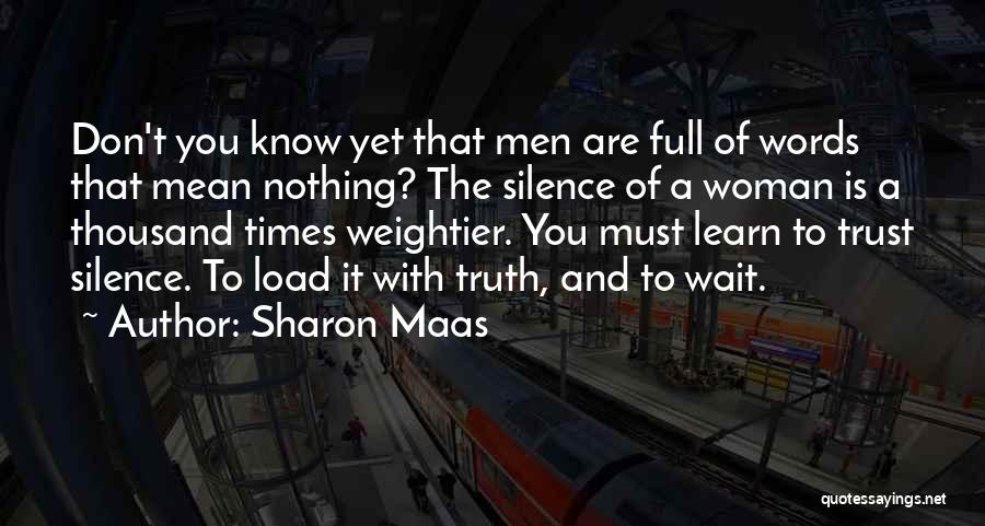 Words Mean Nothing Quotes By Sharon Maas