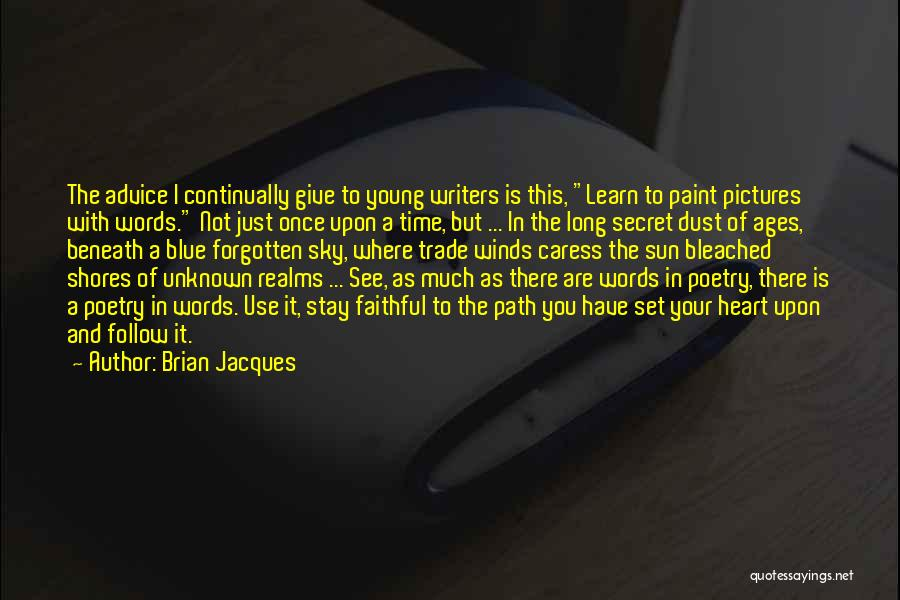 Words Of Advice Quotes By Brian Jacques