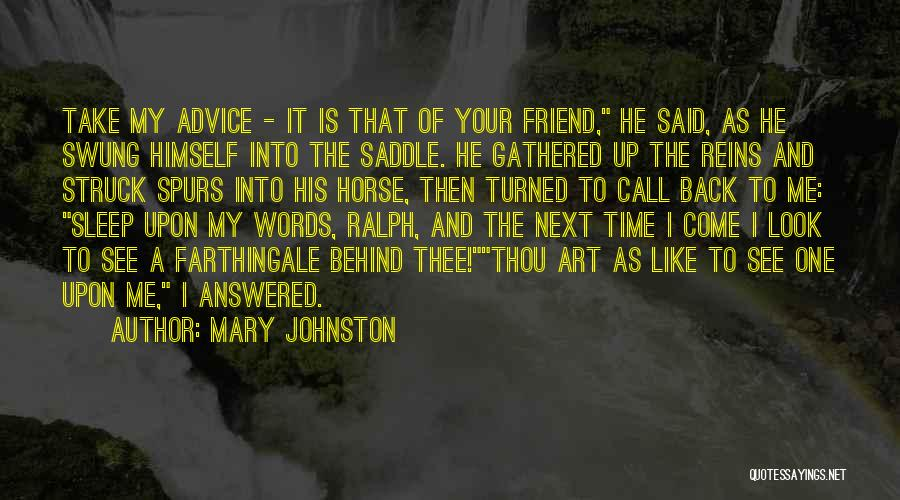 Words Of Advice Quotes By Mary Johnston