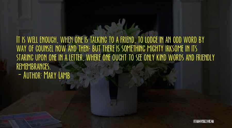 Words Of Advice Quotes By Mary Lamb