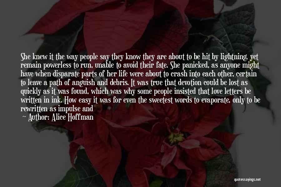 Words Of True Love Quotes By Alice Hoffman