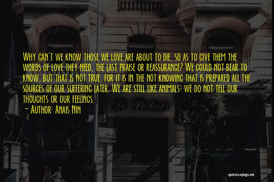 Words Of True Love Quotes By Anais Nin