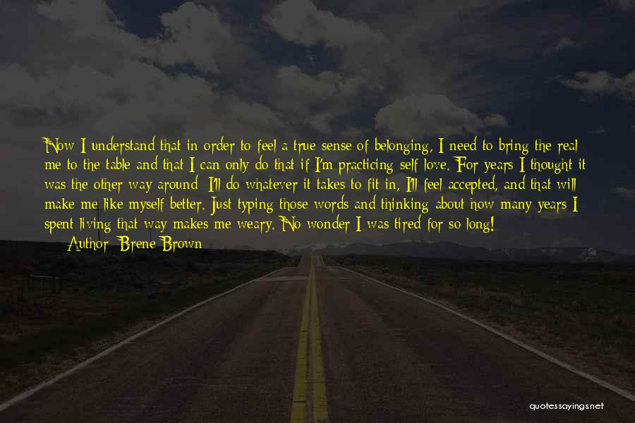 Words Of True Love Quotes By Brene Brown