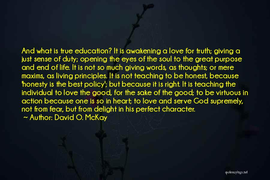 Words Of True Love Quotes By David O. McKay