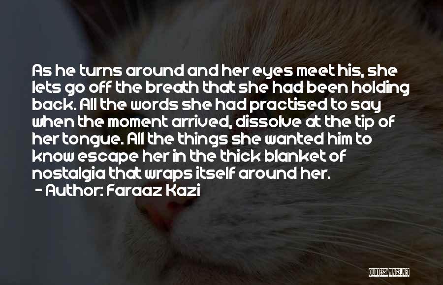 Words Of True Love Quotes By Faraaz Kazi