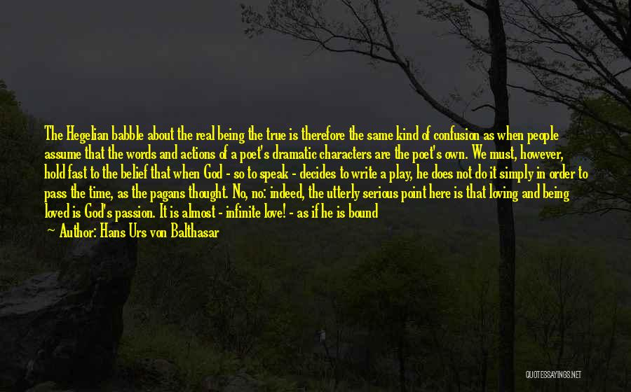Words Of True Love Quotes By Hans Urs Von Balthasar