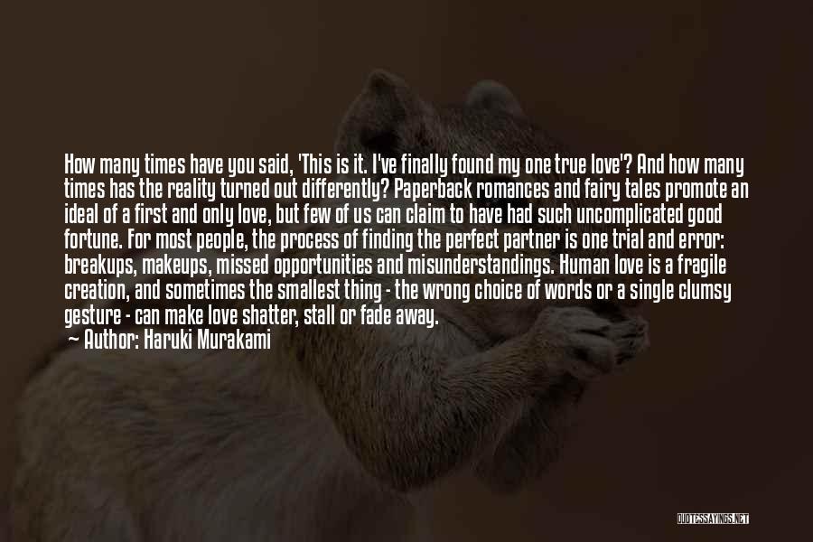 Words Of True Love Quotes By Haruki Murakami
