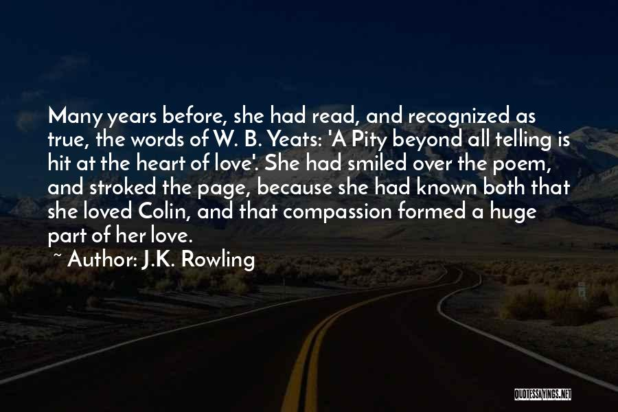 Words Of True Love Quotes By J.K. Rowling