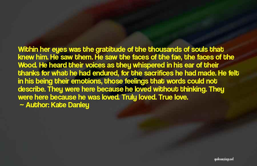 Words Of True Love Quotes By Kate Danley