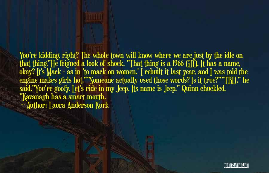 Words Of True Love Quotes By Laura Anderson Kurk