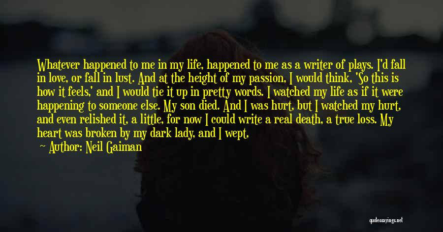 Words Of True Love Quotes By Neil Gaiman