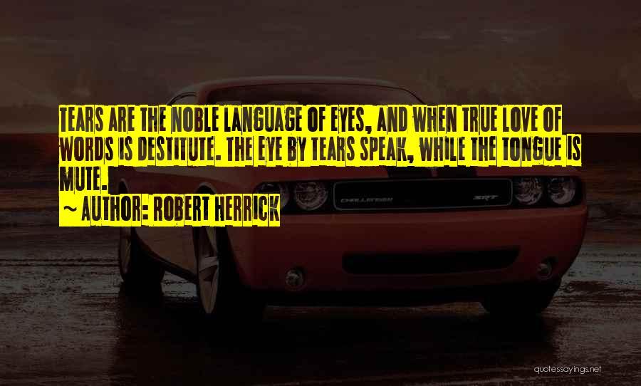 Words Of True Love Quotes By Robert Herrick