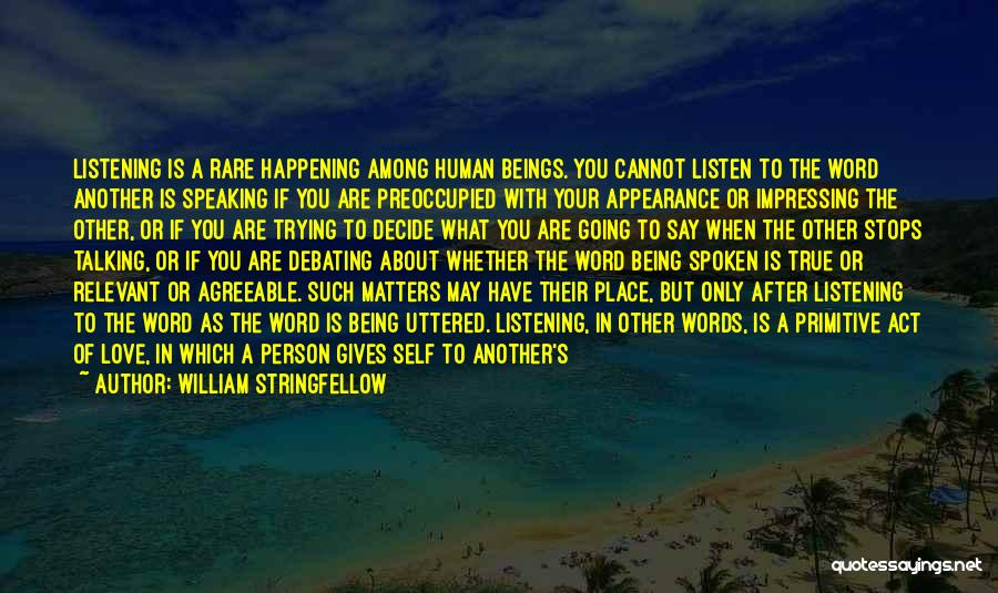 Words Of True Love Quotes By William Stringfellow