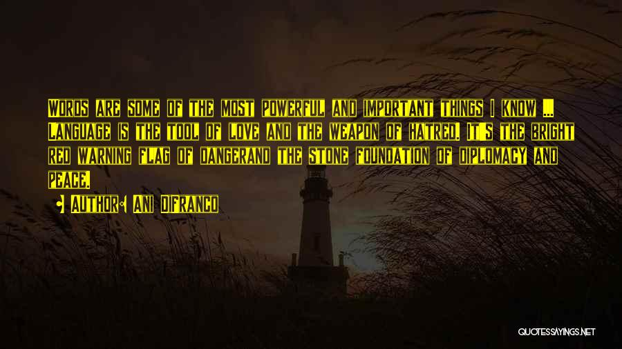 Words Weapon Quotes By Ani DiFranco