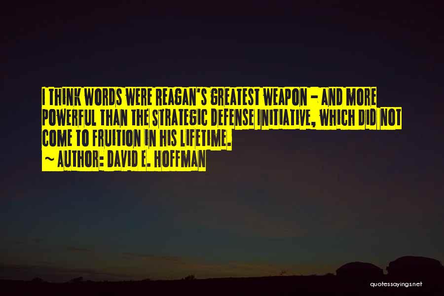 Words Weapon Quotes By David E. Hoffman
