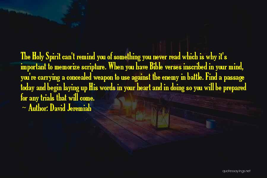 Words Weapon Quotes By David Jeremiah
